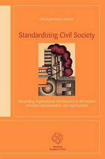 Standardising Civil Society - Olga Sergnestam