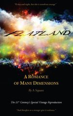 FLATLAND - A Romance of Many Dimensions (The Distinguished Chiron Edition) - Edwin Abbott