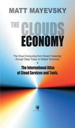 The Clouds Economy - Matt Mayevsky