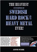 The Heaviest Encyclopedia of Swedish Hard Rock and Heavy Metal Ever! - Janne Stark