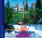 Experience Yoga Nidra : Guided Deep Relaxation (Remastered) - Swami Janakananda Saraswati