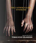 The Castberggaard Syndrome - Tomas Kold Erlandsen