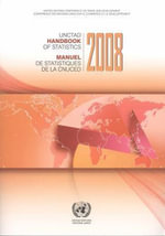 Unctad Handbook of Statistics (Formerly: Handbook of International Trade & Development Statistics) : 2008 - Bernan