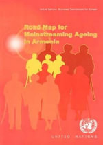 Road Map for Mainstreaming Ageing in Armenia