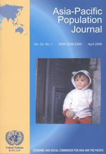 Asia-Pacific Population Journal : v. 23, No. 1, April 2008 - United Nations: Economic and Social Commission for Asia and the Pacific
