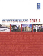 Assessment of Development Results : Serbia - United Nations Development Programme