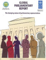 Global Parliamentary Report : The Changing Nature of Parliamentary Representation - United Nations