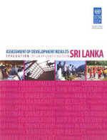Assessment of Development Results : Sri Lanka - United Nations Development Programme