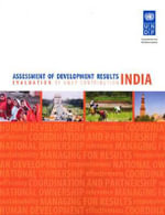 Assessment of Development Results : India - Evaluation of UNDP Contribution - United Nations
