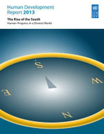 Human Development Report 2013 : The Rise of the South, Human Progress in a Diverse World - United Nations Development Programme