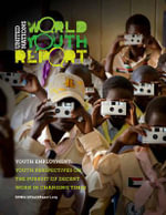 World Youth Report : Youth Employment - Youth Perspectives on the Pursuit of Decent Work in Changing Times