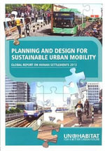 Global Report on Human Settlements 2013 2013 : Planning and Design for Sustainable Urban Mobility - United Nations: Human Settlements Programme