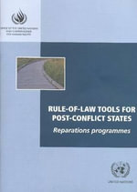 Rule-of-law Tools for Post-conflict States : Reparations Programmes - United Nations: High Commissioner for Human Rights