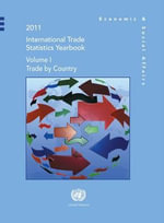 International Trade Statistics Yearbook 2011 : Trade by Country
