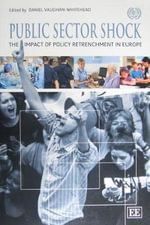 Public Sector Shock : The Impact of Policy Retrenchment in Europe - International Labour Office