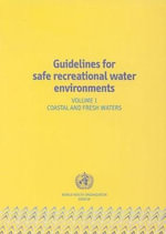 Guidelines for Safe Recreational Water Environments :  The Health for All Policy Framework for the WHO E... - Who