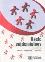 Basic Epidemiology : 2nd Edition - Ruth Bonita