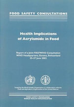 Health Implications of Acrylamide in Food - Who