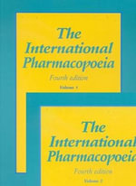 International Pharmacopoeia (The) - Who