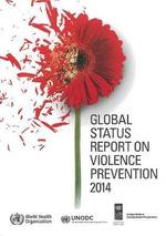 Global Status Report on Violence Prevention - Alexander Butchart