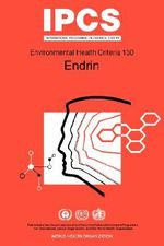 Endrin : Environmental Health Criteria Series No 130 - United Nations Environment Programme