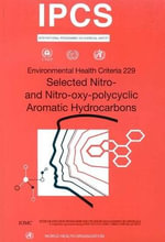 Selected Nitro- and Nitro-Oxy-Polycyclic Aromatic Hydrocarbons - United Nations Environment Programme