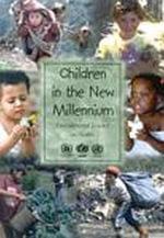 Children in the New Millennium : Environmental Impact on Health :  Environmental Impact on Health - World Health Organization
