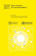Safety Evaluation of Certain Food Additives : Seventy-Sixth Meeting of the Joint Fao/Who Expert Committee on Food Additives - World Health Organization