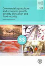 Commercial Aquaculture and Economic Growth, Poverty Alleviation and Food Security : Assessment Framework - Food and Agriculture Organization (Fao)