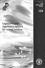 Legislative and Regulatory Options for Animal Welfare : CCH Code 39351A - Jessica Vapnek
