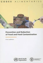 Prevention and Reduction of Food and Feed Contamination - Food and Agriculture Organization of the United Nations