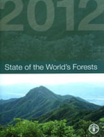 State of the World's Forests 2012 : 2012 - Food and Agriculture Organization