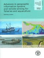 Advances in Geographic Information Systems and Remote Sensing for Fisheries and Acquaculture : Summary Version - Food and Agriculture Organization of the United Nations