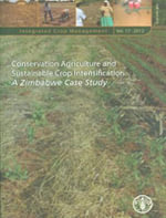 Conservation Agriculture and Sustainable Crop Intensification : A Zimbabwe Case Study - Food and Agriculture Organization of the United Nations