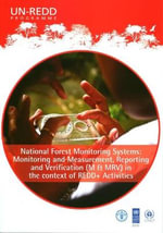National Forest Monitoring Systems : Monitoring and Measurement, Reporting and Verification (M & Mrv) in the Context of Redd+ Activities - Food and Agriculture Organization of the United Nations