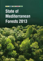 State of Mediterranean Forests 2013 - Food and Agriculture Organization of the United Nations