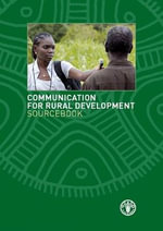 Communication for Rural Development Sourcebook - Food and Agriculture Organization of the United Nations