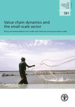 Value Chain Dynamics and the Small-Scale Sector - Food & Agriculture Organisation of the United Nations