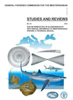 Age Determination of Elasmobranch, with Special Reference to Mediterranean Species : A Technical Manual - Food & Agriculture Organisation of the United Nations