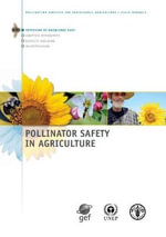 Pollinator Safety in Agriculture - Food and Agriculture Organization of the United Nations