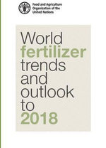 World Fertilizer Trends and Outlook to 2018 - Food and Agriculture Organization of the United Nations