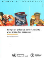 Code of Practice for Fish and Fishery Products - Food and Agriculture Organization of the United Nations