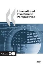 International Investment Perspectives 2004 - Oecd Publishing