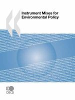 Instrument Mixes for Environmental Policy - Organisation for Economic Co-operation and Development Staff