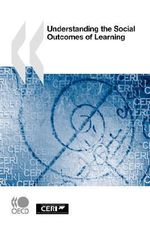 Understanding the Social Outcomes of Learning - OECD: Organisation for Economic Co-operation and Development