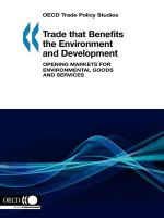 Trade That Benefits the Environment and Development : Opening Markets for Environmental Goods and Services :  Opening Markets for Environmental Goods and Services - Oecd Publishing
