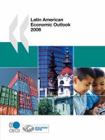 Latin American Economic Outlook 2008 - OECD Publishing