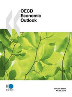 OECD Economic Outlook : No. 83 v. 2008 Issue 1 June - Publishing Oecd Publishing