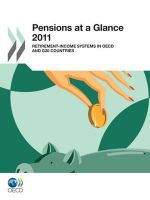 Pensions at a Glance 2011 : Retirement-income Systems in OECD and G20 Countries - OECD Publishing