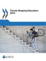 Trends Shaping Education 2013 2012 : Teaching, Learning and Interdependent Thinking - Centre for Educational Research & Innovation